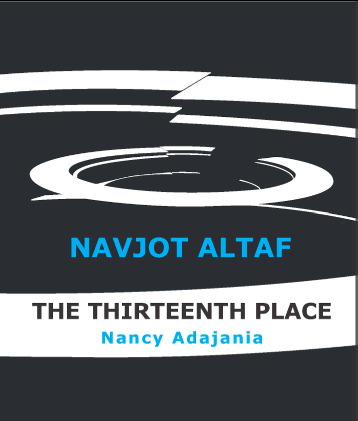 Book Extract: From The Thirteenth Place: Positionality as Critique in the Art of Navjot Altaf