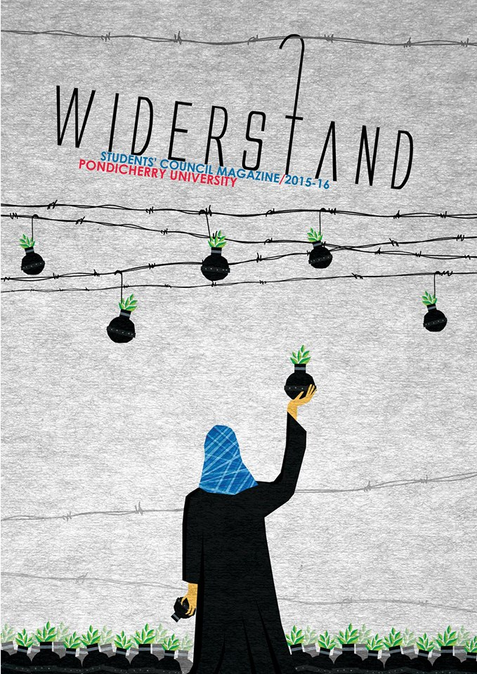 Read Widerstand – the Magazine Banned by Pondicherry University