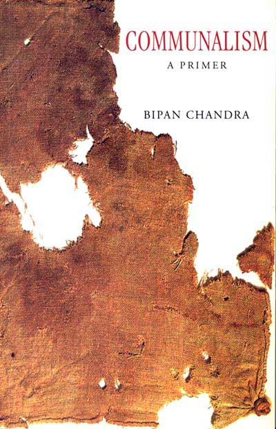 SAHMAT Statement on Bipan Chandra's Communalism: A Primer