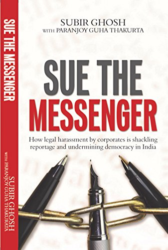 """There are some who shoot the messenger; there are some who sue. The casualty in both cases is democracy."""
