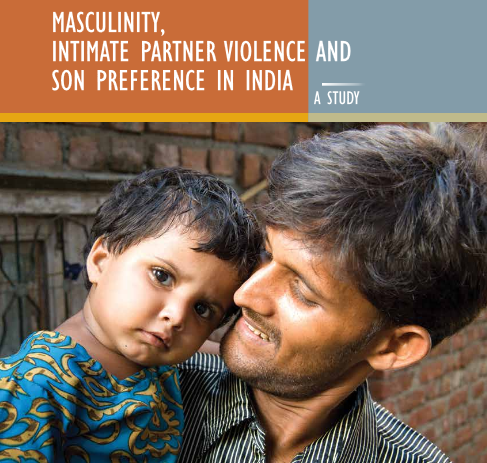 Masculinity, Intimate Partner Violence and Son Preference in India: A Study