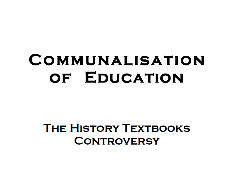 Communalisation of Education: The History Textbooks Controversy