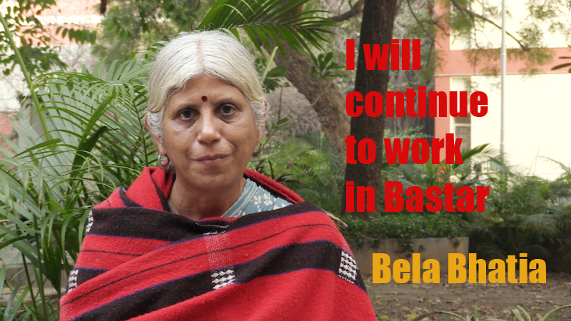 """I will continue to work in Bastar"": Bela Bhatia"