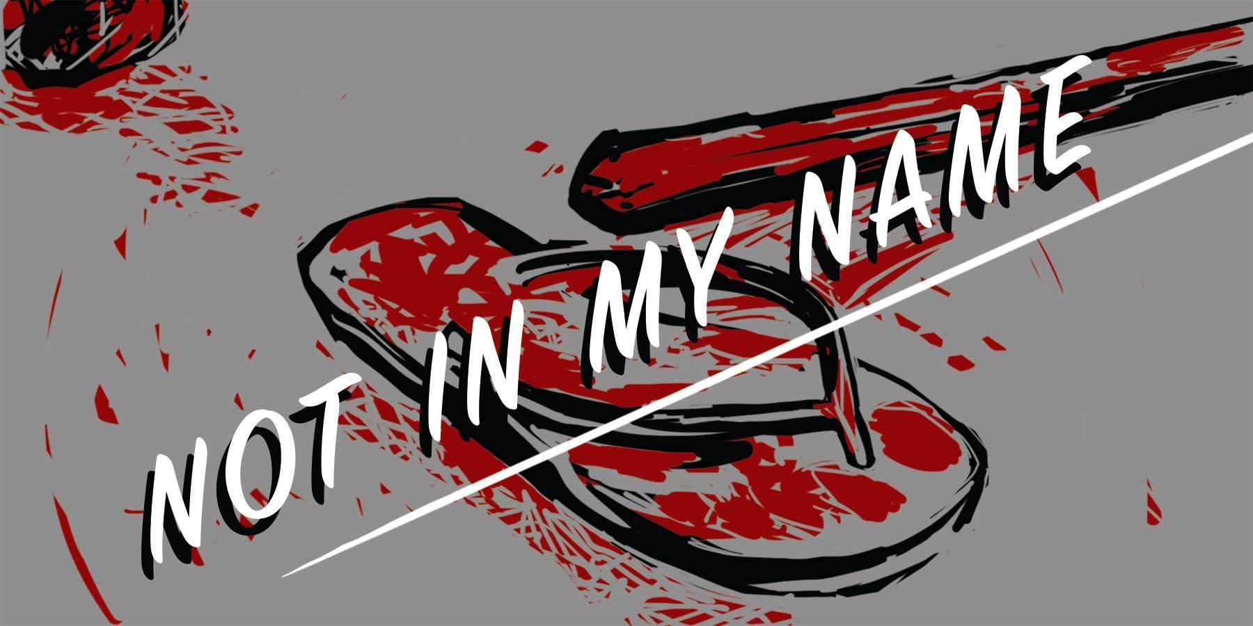 #NotInMyName #NoMoreLynching