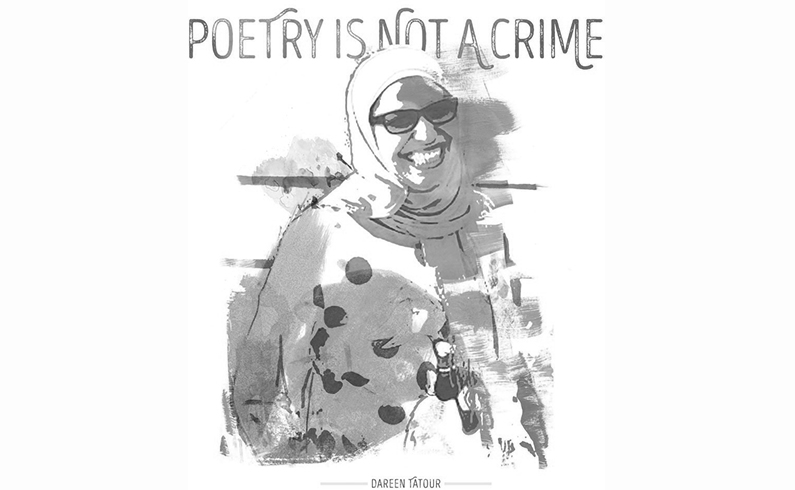 In Solidarity with Imprisoned Palestinian Poet Dareen Tatour