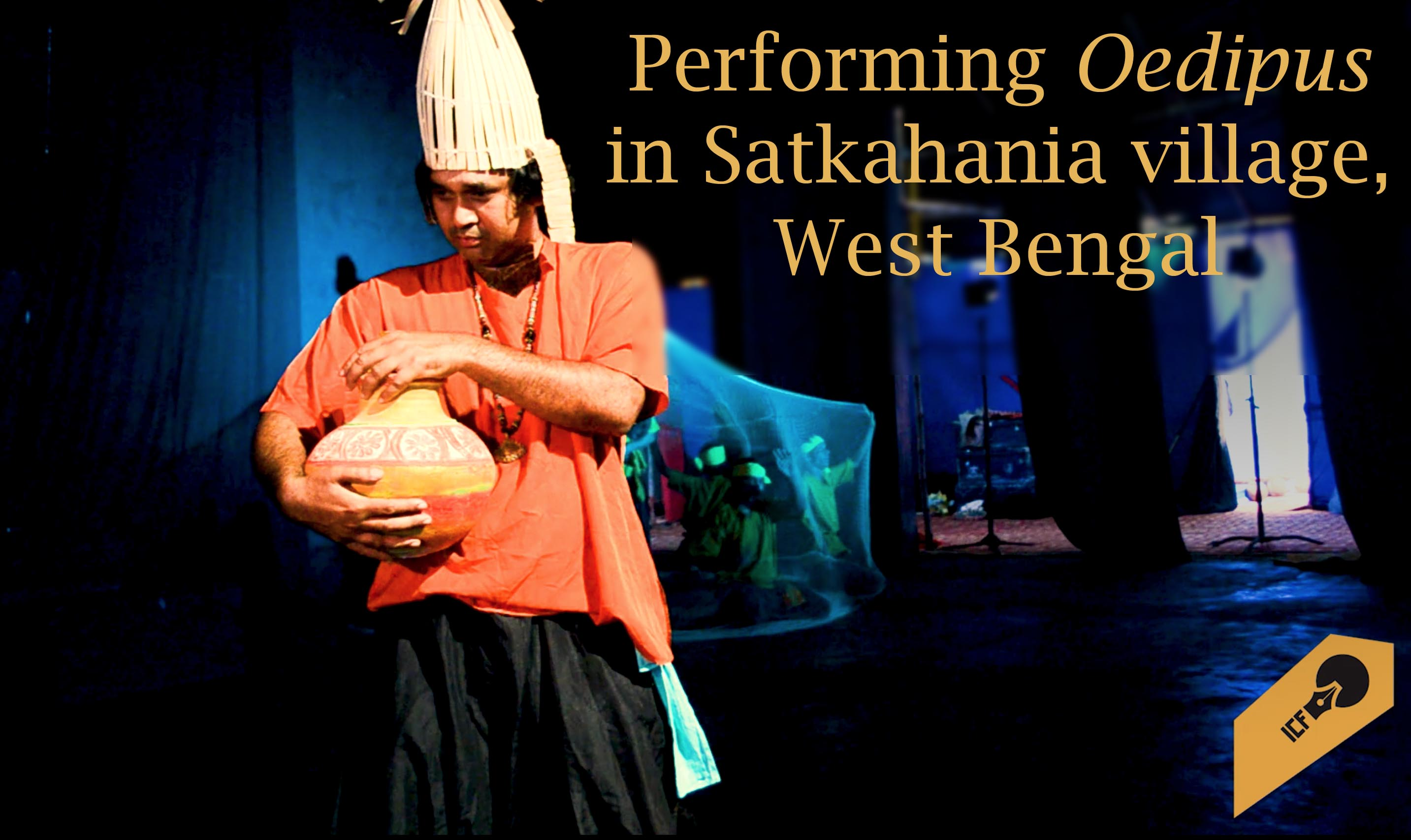 Performing Oedipus in Satkahania Village, West Bengal