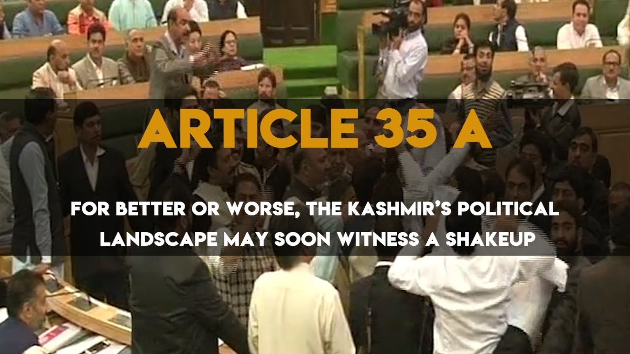 Kashmir: Why Article 35 A Should Not Go