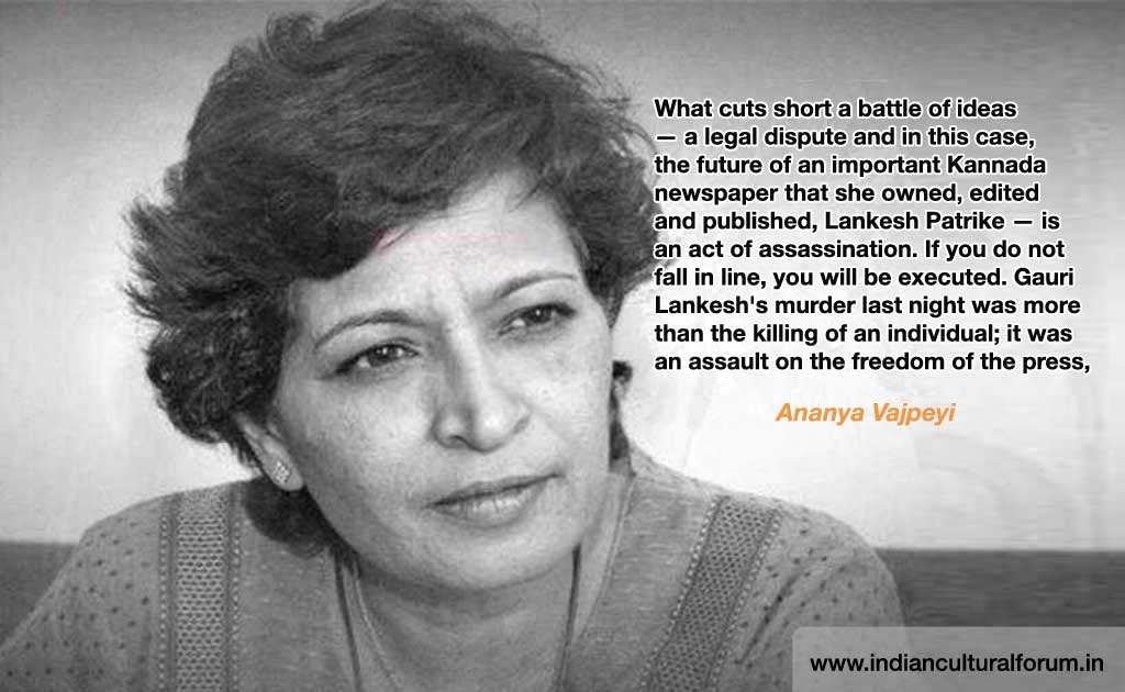 Writers, Academics Respond to Gauri Lankesh's Murder: Ananya Vajpeyi