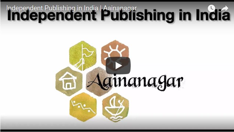 Independent Publishing in India: Aainanagar