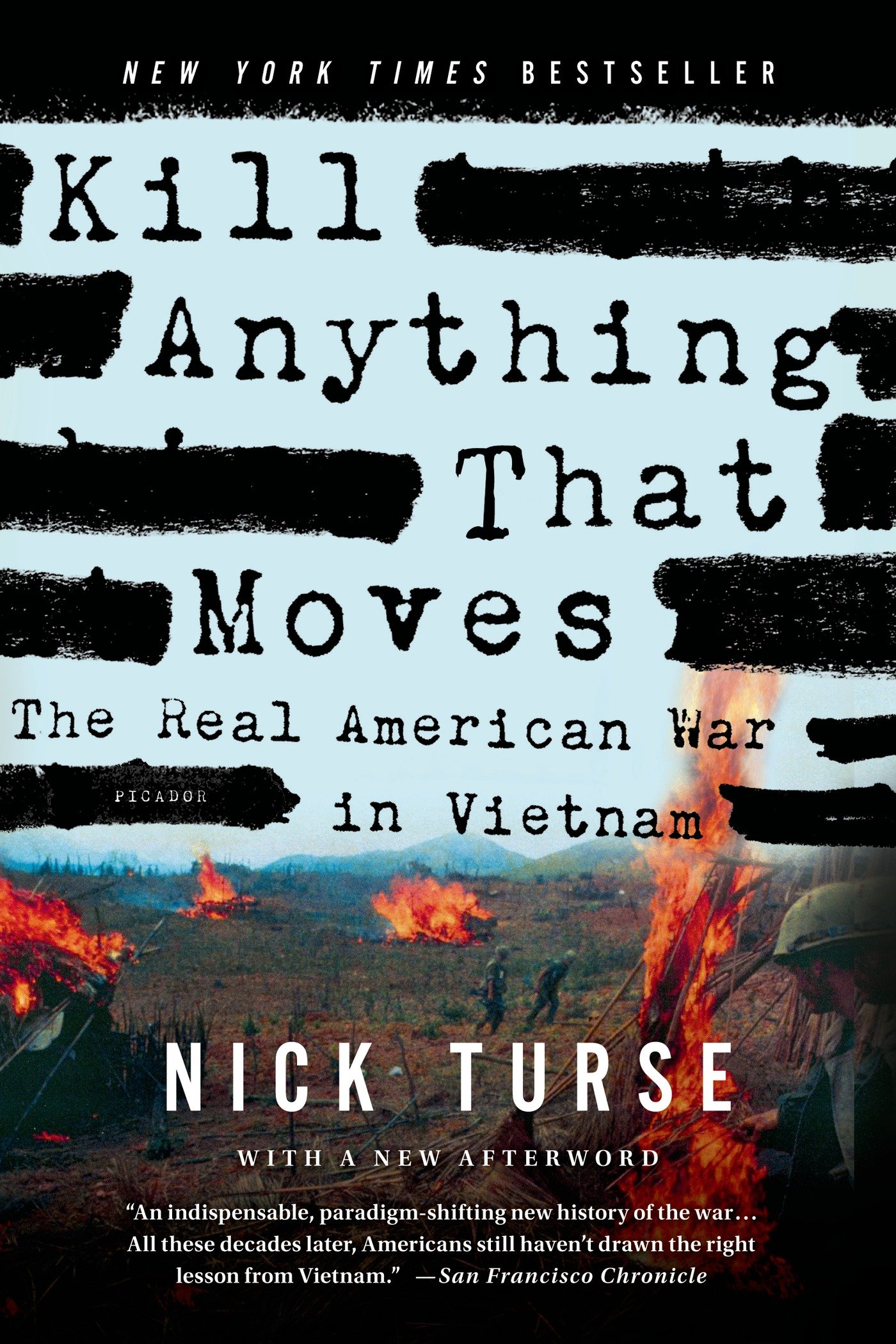A Look at Kill Anything that Moves: The Real American War in Vietnam  by Nick Turse