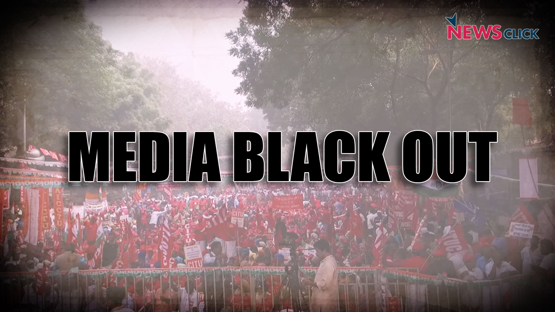Media Blacks Out Massive Workers' Protest in Delhi