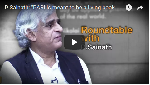 "P. Sainath: ""PARI is meant to be a living book…"""