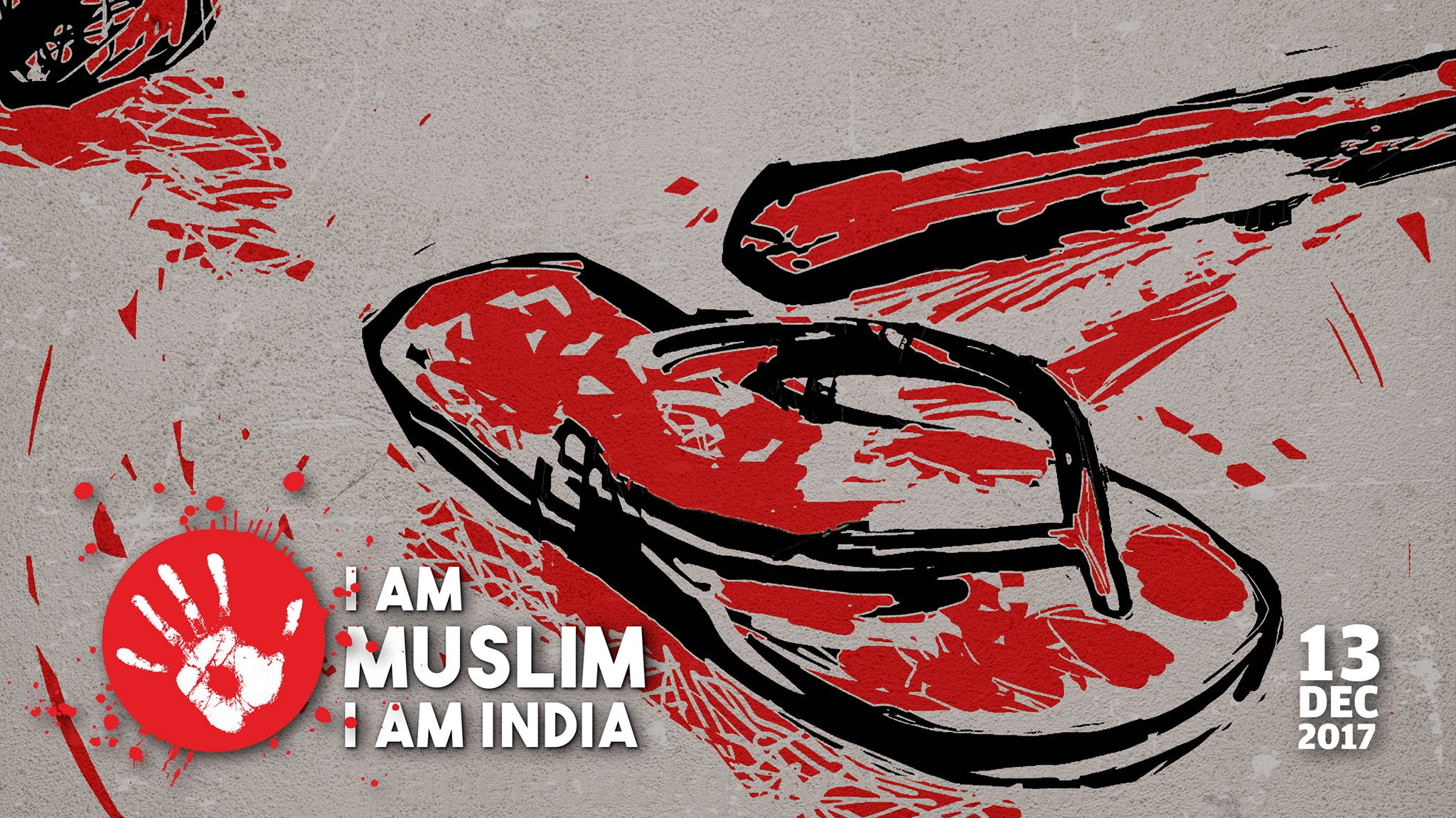 #Notinmyname: Protest Against the Rising Tide of Hatred Against Muslims in India and Especially Rajasthan.