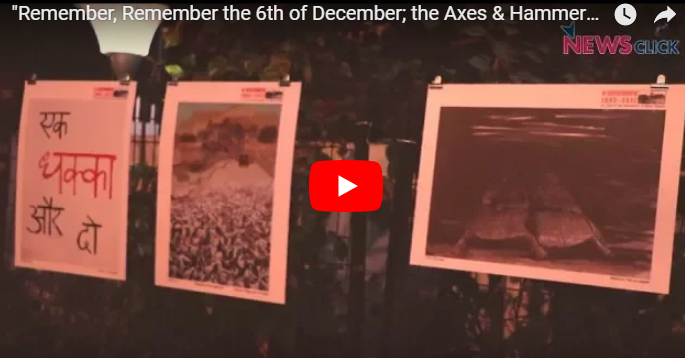 """Remember, Remember the 6th of December; the Axes and Hammers that Dismembered a Mosque"""