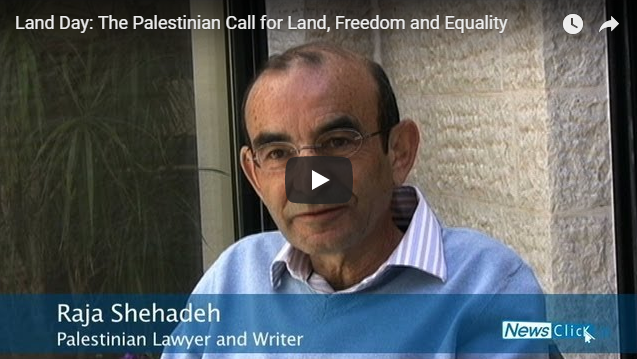 #NotoNetanyahu: Land Day: The Palestinian Call for Land, Freedom and Equality