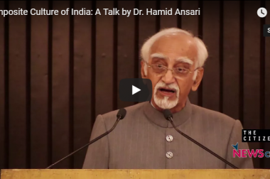 Composite Culture of India: A Talk by Dr. Hamid Ansari