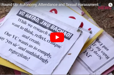 JNU Round Up: Autonomy, Attendance and Sexual Harassment
