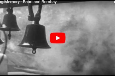 Bleeding Memory : Babri and Bombay
