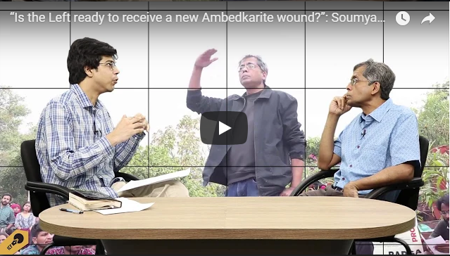 """""""Is the Left ready to receive a new Ambedkarite wound?"""": Soumyabrata Choudhury"""