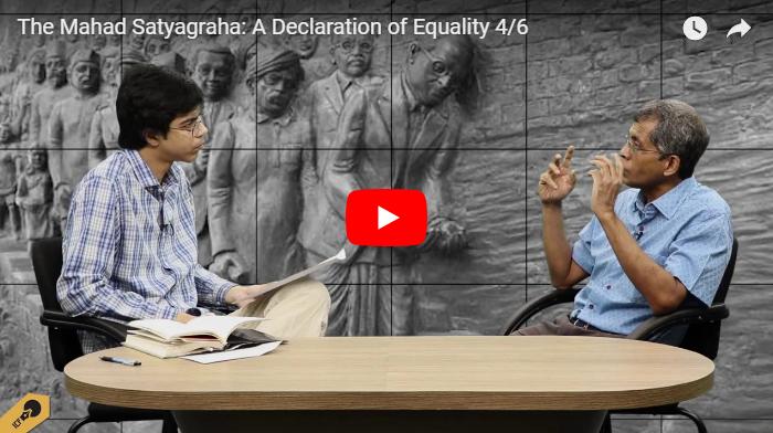 The Mahad Satyagraha: A Declaration of Equality