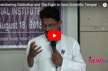 Remembering Dabholkar and The Fight to Save Scientific Temper