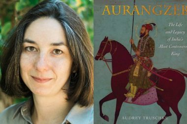 British Used Aurangzeb to Divide and Rule India: US Historian Truschke