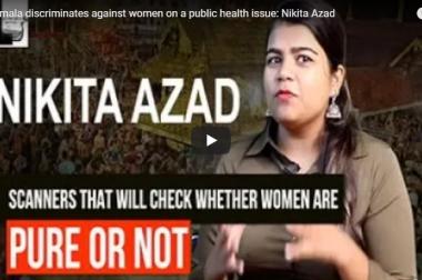 """Sabarimala discriminates against women on a public health issue"": Nikita Azad"