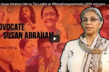 Advocate Susan Abraham on #BhimaKoregaonArrests, UAPA