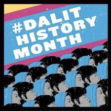 Dalit History Month: Celebrating Resistance