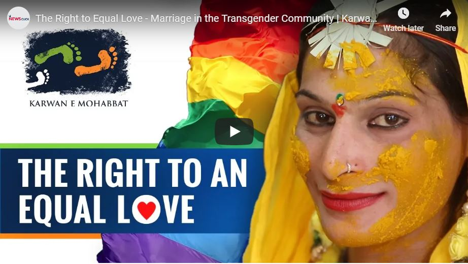 The Right to Equal Love - Marriage in the Transgender Community | Karwan e Mohabbat