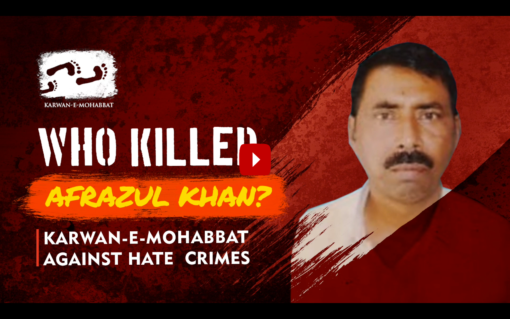 """""""Everyone Knows Who Killed Afrazul Khan, Why Is Justice Delayed?"""""""