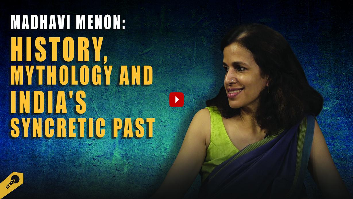 History, Mythology and India's Syncretic Past