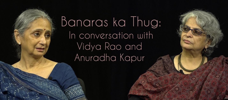 Banaras ka Thug: A Parable for Our Times