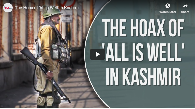 The Hoax of 'All is Well' in Kashmir