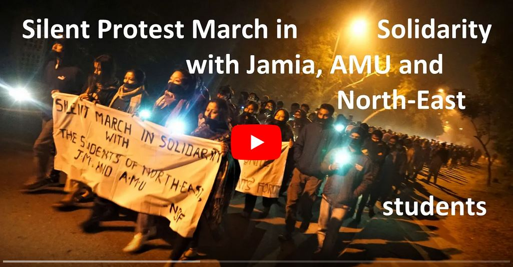 North-East Students' Forum JNU's silent protest march in solidarity with JMI, AMU & N-East students