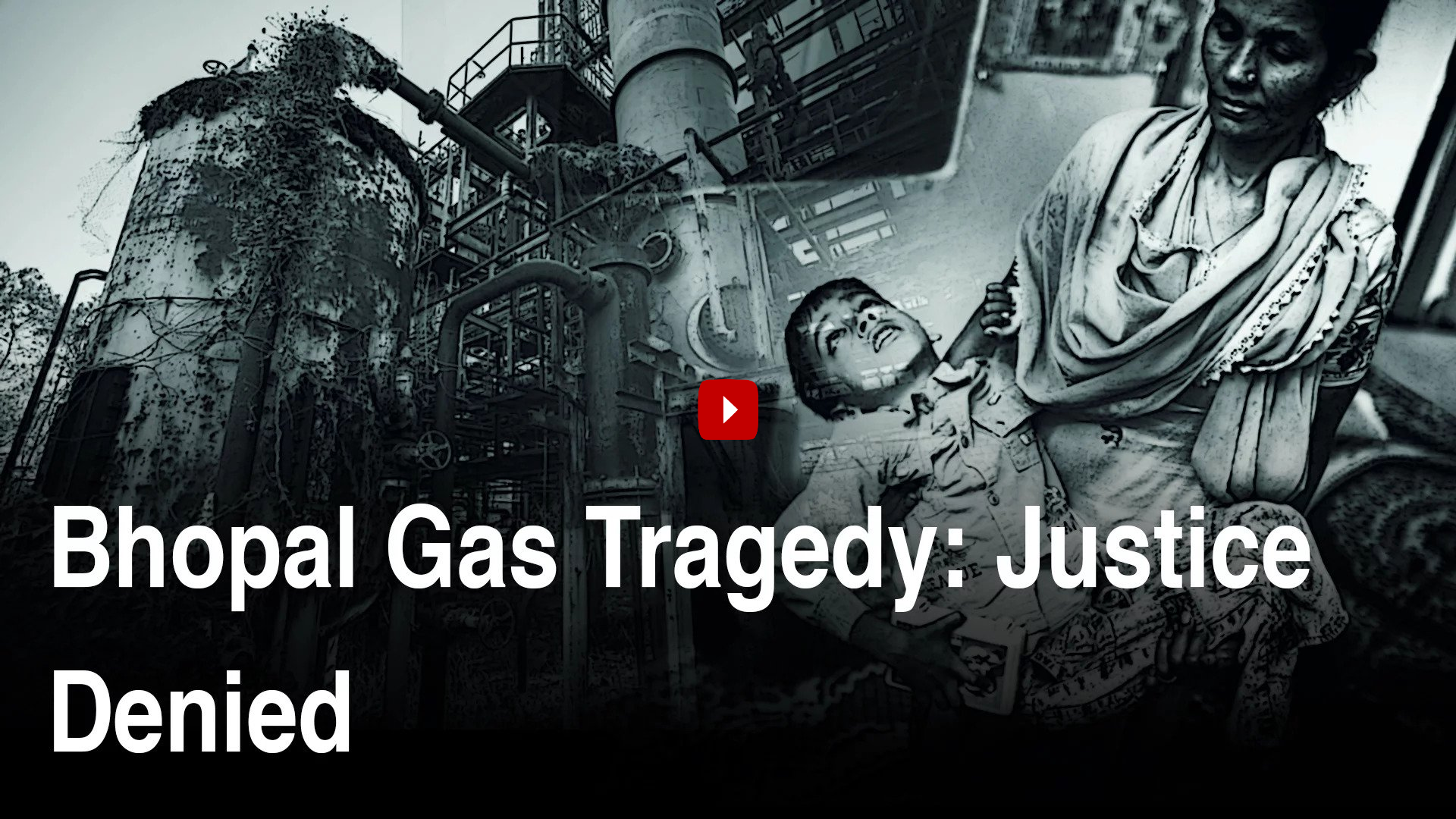 Bhopal Gas Tragedy: Justice Delayed, Justice Denied